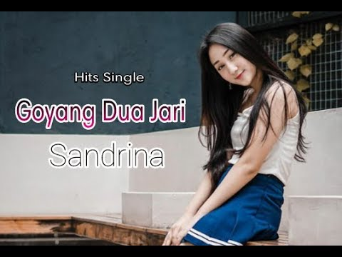 (Hits Single) 2018 Sandrina - Goyang Dua Jari