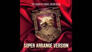 Sen no Kiseki Super Arrange Version - The Decisive Collision