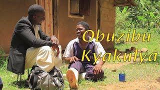 Obuzibu Kyakulya - Best Ugandan Comedy skits.