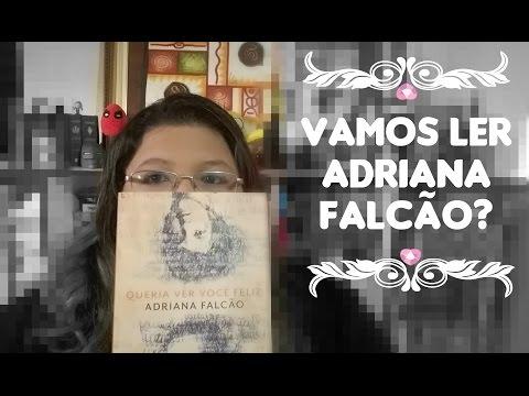 Queria ver você feliz (Adriana Falcão) - 5 motivos para ler