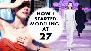 My Modeling Story | Starting modeling in your late 20s