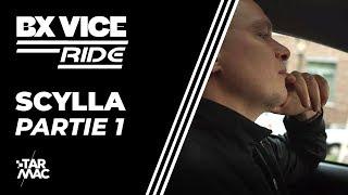 Scylla, En écoute Exclu De BX VICE Avant L'heure •  BX VICE RIDE • Partie 1