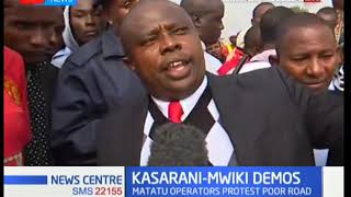 Kasarani-Mwiki Demos: Matatu operators protest over poor road