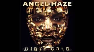 Angel Haze - Black Dahlia 1 (Dirty Gold Album Leak)