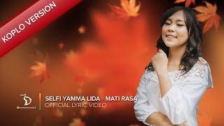 Download lagu Selfi Yamma Lida Mati Rasa Koplo Version Mp3