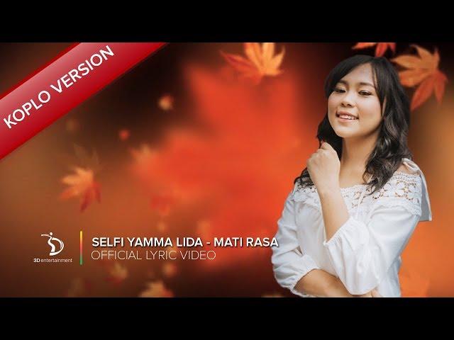 Selfi Yamma LIDA - Mati Rasa | Koplo Version