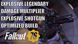 Fallout 76: Explosive Legendary Shotgun Build and Damage Multipliers