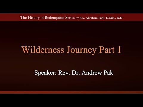 Wilderness Journey Part 1
