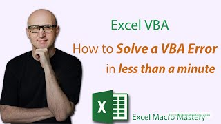 How to Solve a VBA Error in Less Than a Minute