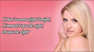 Meghan Trainor - Let You Be Right (Lyrics) - YouTube