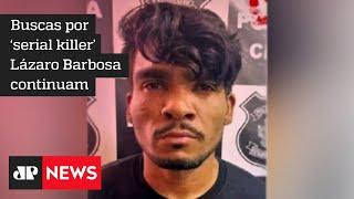 Buscas por Lázaro Barbosa já completam 13 dias