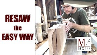 Resaw the Easy Way