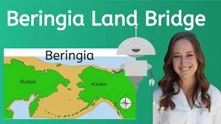 Learn about the Beringia Land Bridge