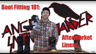 Boot Fitting 101: Aftermarket Liners