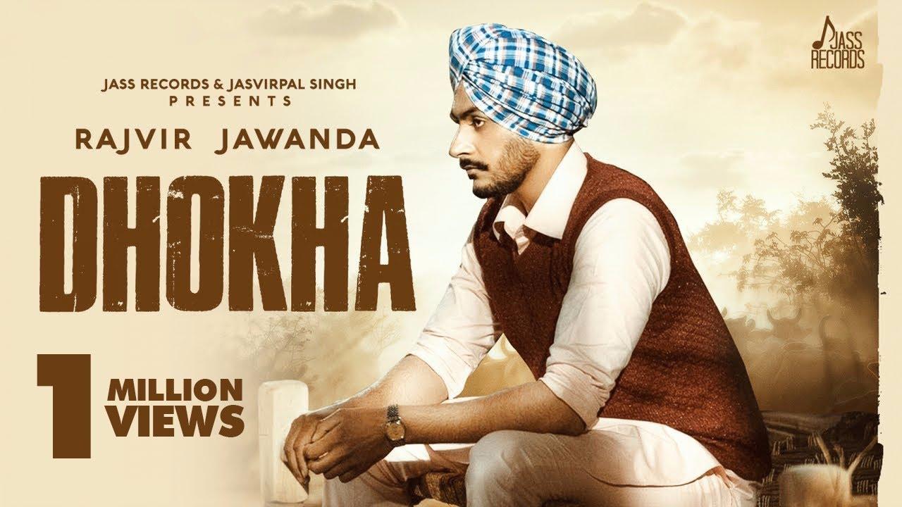 धोका Dhokha Lyrics - Rajvir Jawanda Lyrics