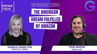 Izabela Hamilton | The American Dream Fulfilled by Amazon