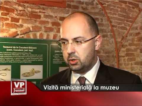 Vizita ministerială la muzeu