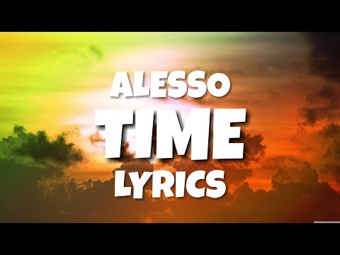 Alesso - Time (Lyrics/Letra )