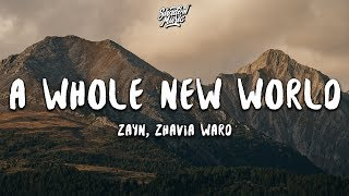 "ZAYN, Zhavia Ward   A Whole New World (Lyrics) (End Title) (From ""Aladdin"")"