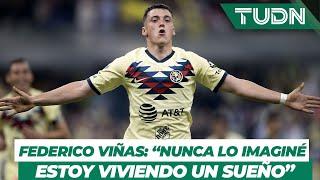 """Federico Viñas: """"Nunca lo imaginé, estoy viviendo un sueño""""   TUDN"""