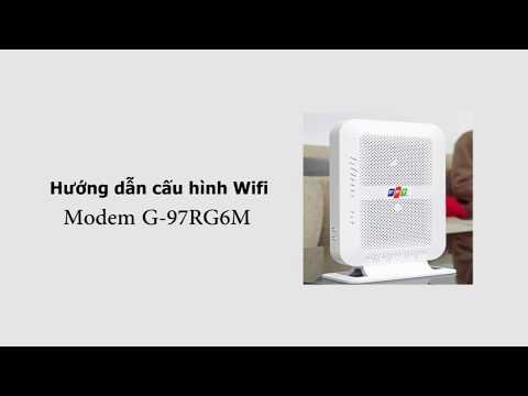 Hướng dẫn cài đặt Wi-Fi modem G97RG6M của FPT Telecom