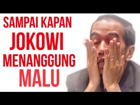 Sampai Kapan Jokowi Menanggung Malu