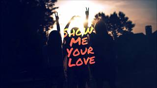 Show Me Your Love  - stuartmatthewhc