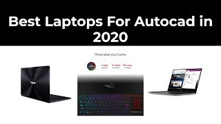 Best Laptops For Autocad in 2020