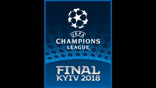 UEFA Champions League Final 2018 - Final Kyiv 2018