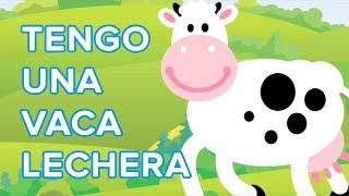Tengo una vaca lechera , canción infantil