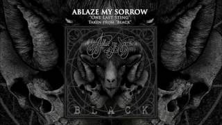 ABLAZE MY SORROW - One Last Sting