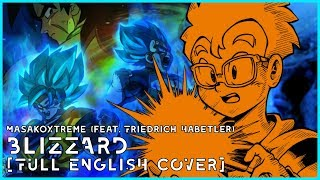BLIZZARD [ENGLISH COVER] - Dragon Ball Super: Broly (feat. Friedrich Habetler)