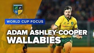 WORLD CUP FOCUS | Adam Ashley-Cooper, Wallabies