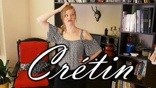 Excuse My French #5 - Crétin