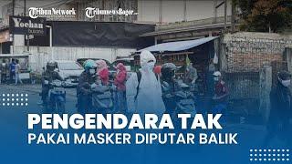 Melintas di Jalan Bojonggede, Pengendara yang Tak Pakai Masker Dipaksa Putar Balik