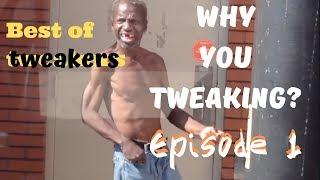 Best of tweakers: Episode 1