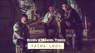 Ozuna X Manuel Turizo - Vaina Loca  Dj Tronky Bachata