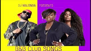 R&B Club Songs by Dj Malonda ft R kelly | Chris Brown | Ciara | Beyonce | Missy Elliott | Usher
