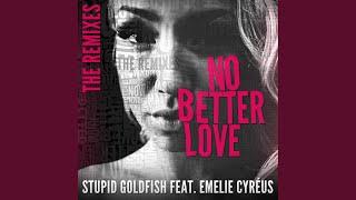 No Better Love (feat. Emelie Cyréus) (Neptunica Remix)