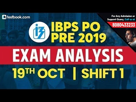 IBPS PO Analysis 2019   IBPS PO Prelims 19 October Shift 1 Question Paper + Exam Review by Experts