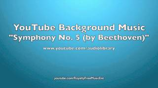 """Symphony No. 5"" by Beethoven (Royalty-Free Music)"