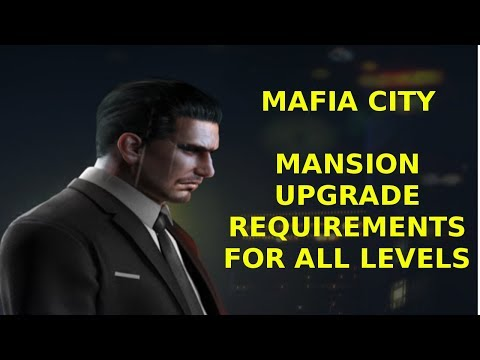 Mafia City Requirements For Upgrading Your Mansion Flavio Gaming