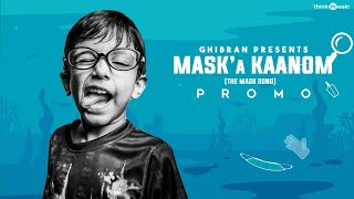 Mask'a Kaanom (The Mask Song) Promo Video Feat. Krishen Ghibran | Ghibran