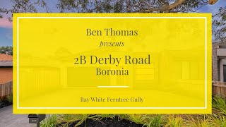 2B Derby Road, Boronia - Ray White Ferntree Gully