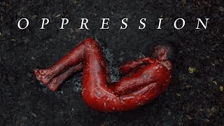 OPPRESSION (Short Film) [Arthouse Horror]
