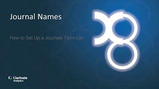 Journal Names: How to Set Up a Journals Term List