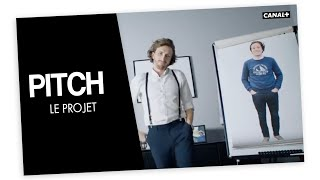 Le Projet   PITCH   CANAL+