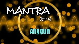 Mantra - Anggun (lyrics)
