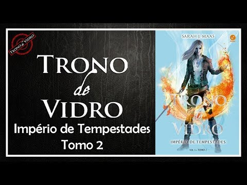 Império de Tempestades - Tomo 2 (Trono de vidro #5) - Sarah J. Maas | Patrick Rocha
