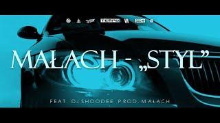 MAŁACH - Styl feat. Dj Shoodee prod. Małach
